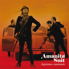 "Amanita Suit - cd ""Seguiremos caminando"" -PSM music"