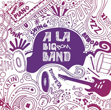 "A la Big Bom Band - cd ""A la big bom band"""