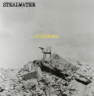 Stealwater - _Shitdown